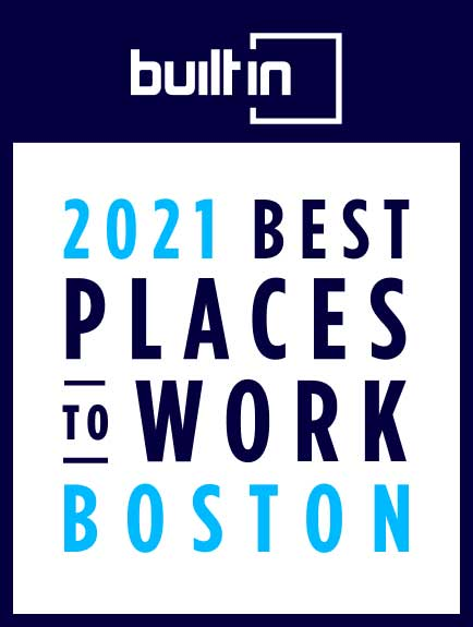 Winner of Built In's 2020 Boston Best Places to Work