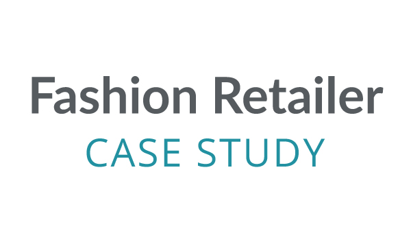 Fashion Retailer Case Study