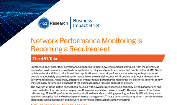 451 Research: Network Performance Monitoring is Becoming a Requirement
