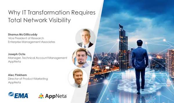 Why IT Transformation Requires Total Network Visibility with EMA