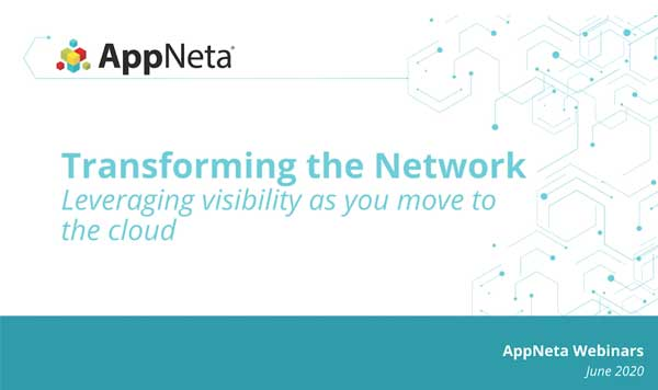 Transforming the Network: Leveraging visibility as you move to the cloud
