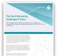 The Top 3 Monitoring Challenges IT Faces