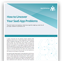 How to Uncover Your SaaS App Problems